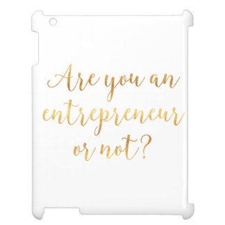 Are You an Entrepreneur or Not? Gold Case For The iPad 2 3 4