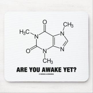 Are You Awake Yet? (Caffeine Molecule Attitude) Mouse Pad