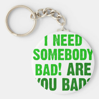are-you-bad-green basic round button keychain