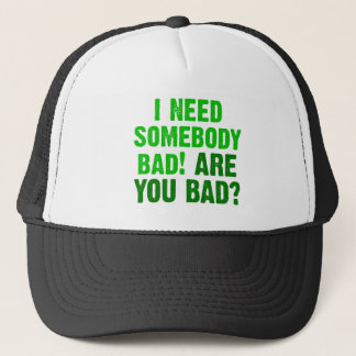 are-you-bad-green trucker hat