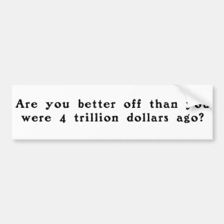 Are you better off bumper stickers