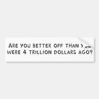 Are you better off bumper sticker