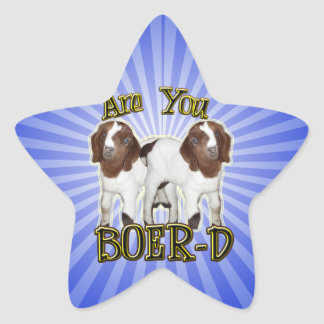 ARE YOU BOER-D YET STICKER
