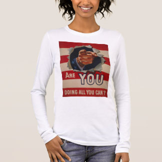 Are you doing all you can? long sleeve T-Shirt