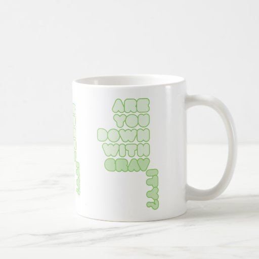 Are You Down With Gravity Mug