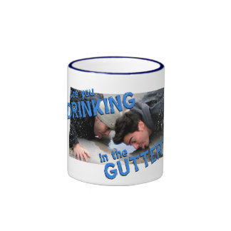 """Are You Drinking in the Gutter?"" Ringer Coffee Mug"