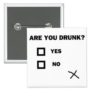 Are You Drunk? Pins