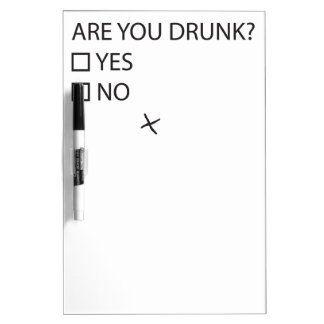 Are You Drunk Test Dry-Erase Whiteboards