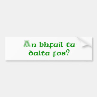 Are You Drunk Yet? Car Bumper Sticker