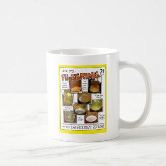 Are you Filtering?! mug! Coffee Mug