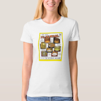 Are You Filtering?! Organic Tee! (ladies) T Shirt