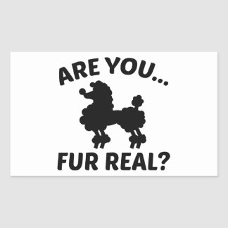 Are You Fur Real? Rectangular Sticker