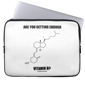 Are You Getting Enough Vitamin D? Cholecalciferol Laptop Sleeve