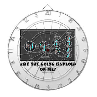 Are You Going Haploid On Me? (Meiosis Humor) Dartboard