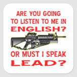 Are You Going To Listen To Me In English Or Lead Sticker