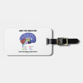 Are You Greater Than The Sum Of Your Parts? Brain Luggage Tag