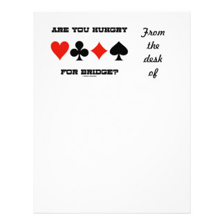 Are You Hungry For Bridge? (Four Card Suits)