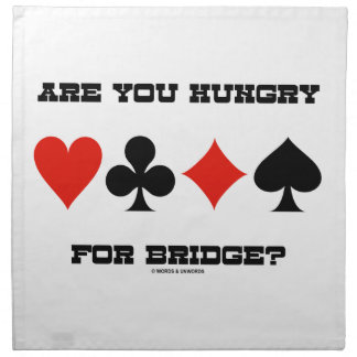 Are You Hungry For Bridge? (Four Card Suits) Napkin