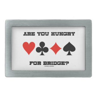 Are You Hungry For Bridge? (Four Card Suits) Rectangular Belt Buckle
