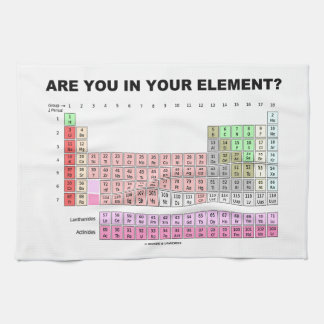 Are You In Your Element? Periodic Table Humor Towel