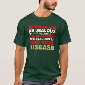 Are You Jealous? T-Shirt
