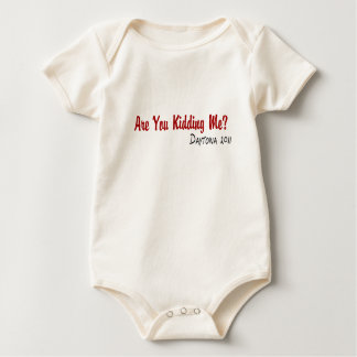 Are You Kidding Me Baby Bodysuit