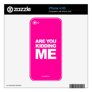 Are You Kidding Me? - iPhone 4/4S Skin