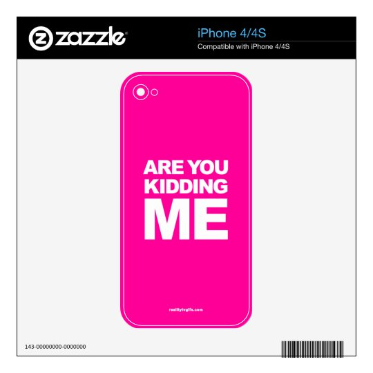 Are You Kidding Me? - iPhone 4/4S Skin Decals For iPhone 4S