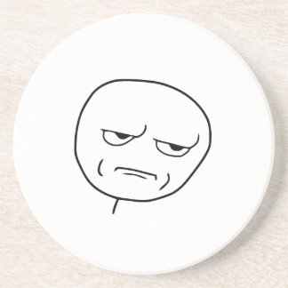 Are You Kidding Me Rage Face Meme Beverage Coasters