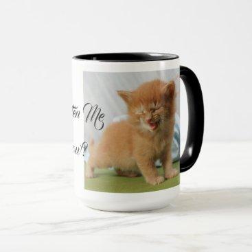 Lawyer Themed Are You Kitten Me Cat Pet Meow Destiny Destiny'S Mug
