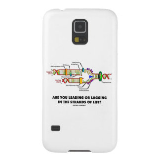 Are You Leading Or Lagging In The Strands Of Life? Galaxy S5 Cover