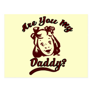 Are you My Daddy Child Support Advocate Postcard