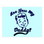 Are you My Daddy Child Support Advocate Postcards