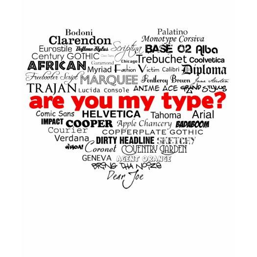 http://rlv.zcache.com/are_you_my_type_tshirt-p235979476711867114qi21_525.jpg