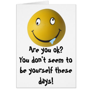 Are you ok? You don't seem to be yours... Cards