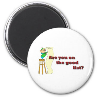 Are you on the good list? fridge magnet