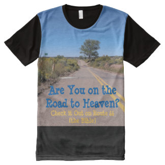 Are You on the Road to Heaven? T-Shirt