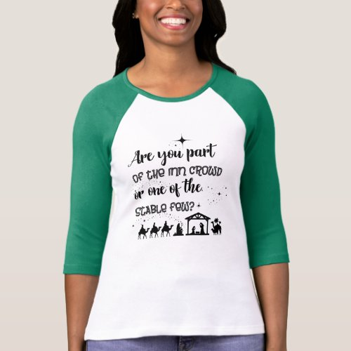 Are You Part Of The Inn Crowd Christian Christmas T_Shirt