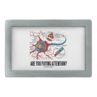 Are You Paying Attention? Neuron Synapse Humor Belt Buckle
