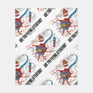 Are You Paying Attention? Neuron Synapse Humor Fleece Blanket