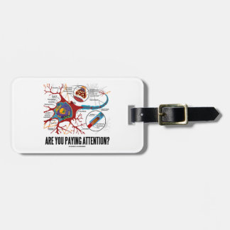 Are You Paying Attention? Neuron Synapse Humor Luggage Tag