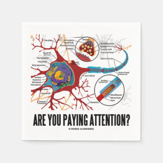 Are You Paying Attention? Neuron Synapse Humor Paper Napkin