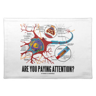 Are You Paying Attention? Neuron Synapse Humor Placemat