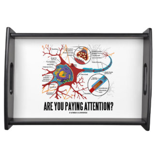 Are You Paying Attention? Neuron Synapse Humor Serving Tray