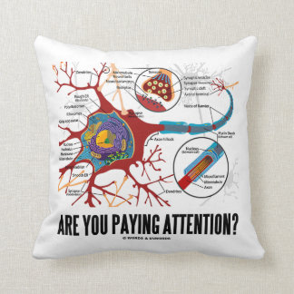 Are You Paying Attention? Neuron Synapse Humor Throw Pillow