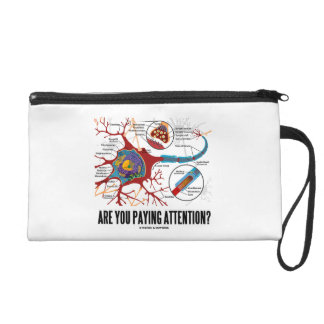 Are You Paying Attention? Neuron Synapse Humor Wristlet