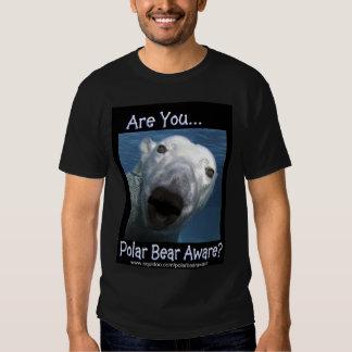 ARE YOU POLAR BEAR AWARE SHIRT