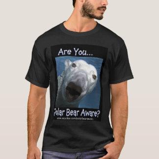 ARE YOU POLAR BEAR AWARE T-Shirt