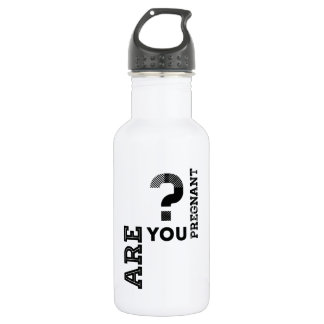 Are You Pregnant? 18oz Water Bottle