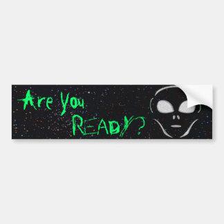 """""""Are You Ready?"""" Alien Bumper Sticker"""
